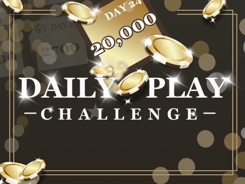 DAILY PLAY CHALLENGE